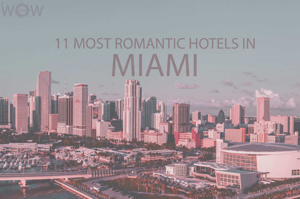 11 Most Romantic Hotels in Miami
