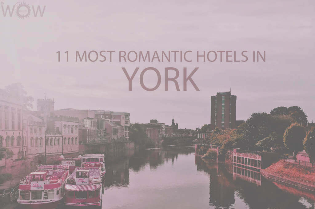 11 Most Romantic Hotels in York UK