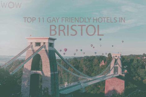 Top 11 Gay Friendly Hotels In Bristol