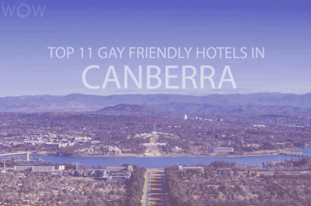 Top 11 Gay Friendly Hotels In Canberra