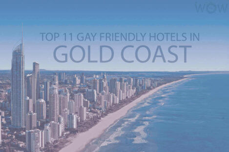 Top 11 Gay Friendly Hotels In Gold Coast