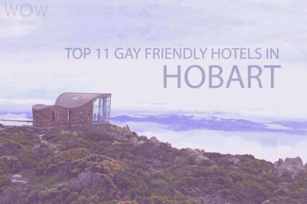 Top 11 Gay Friendly Hotels In Hobart