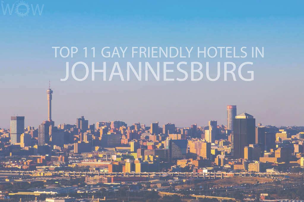 Top 11 Gay Friendly Hotels In Johannesburg