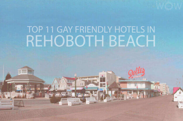 Top 11 Gay Friendly Hotels In Rehoboth Beach