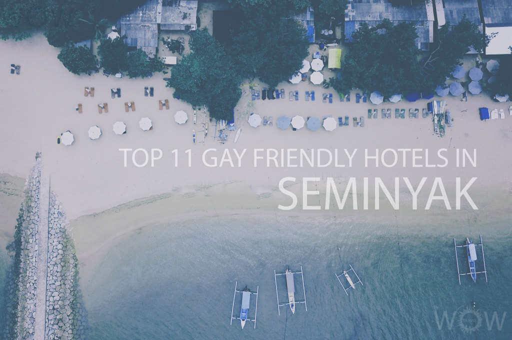 Top 11 Gay Friendly Hotels In Seminyak, Bali