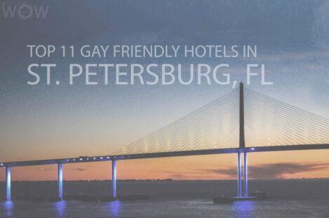 Top 11 Gay Friendly Hotels In St. Petersburg, Florida