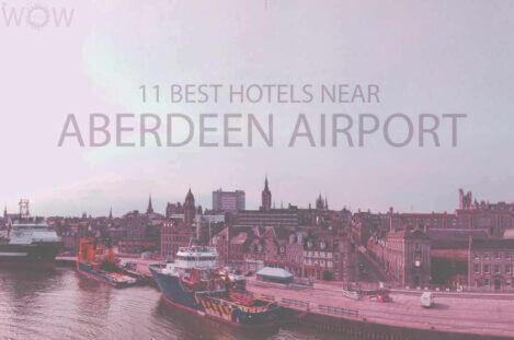 11 Best Hotels Near Aberdeen Airport