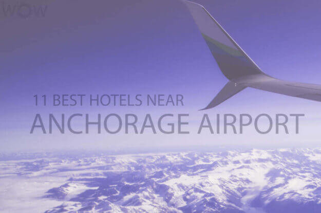 11 Best Hotels Near Anchorage Airport