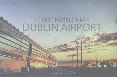 11 Best Hotels Near Dublin Airport