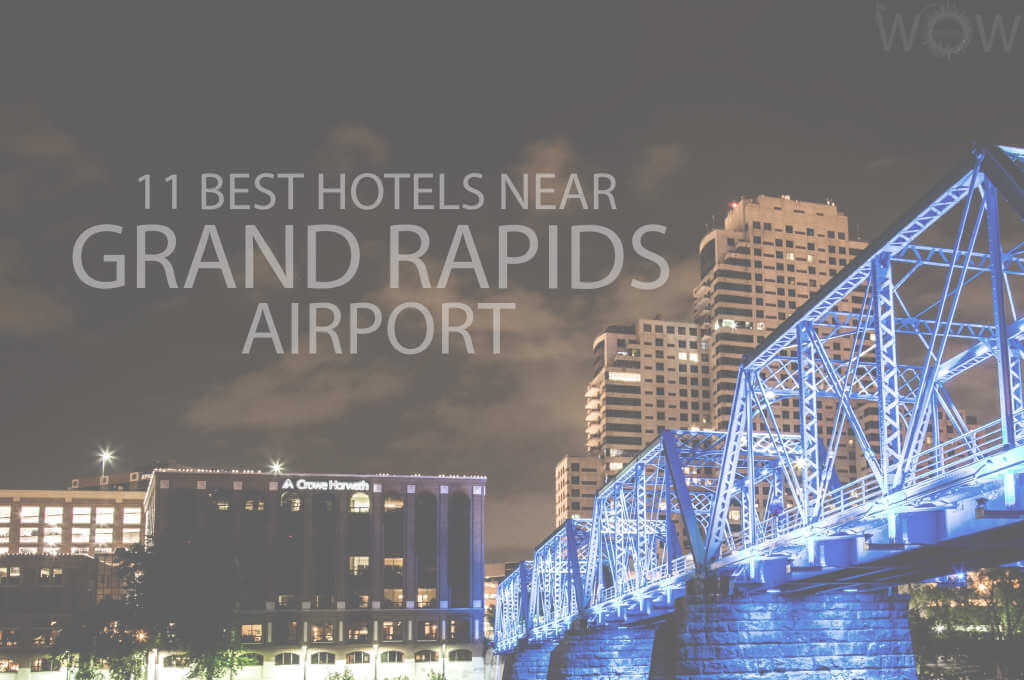 11 Best Hotels Near Grand Rapids Airport