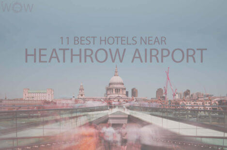 11 Best Hotels Near Heathrow Airport