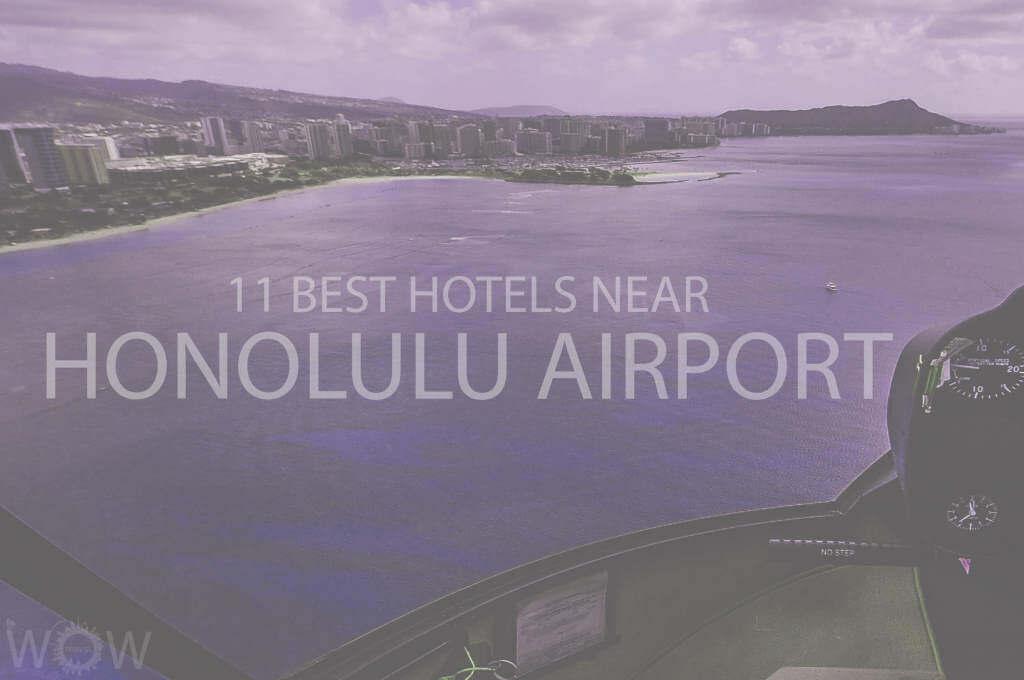 11 Best Hotels Near Honolulu Airport
