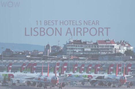 11 Best Hotels Near Lisbon Airport