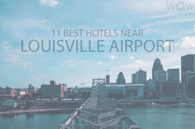 11 Best Hotels Near Louisville Airport