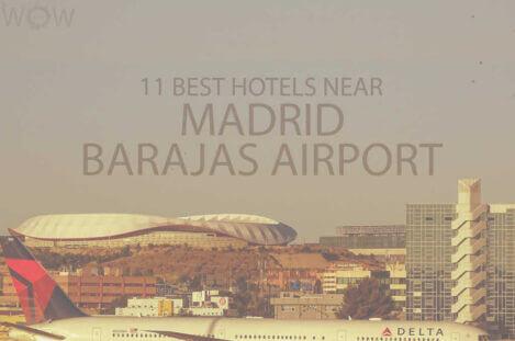 11 Best Hotels Near Madrid Barajas Airport
