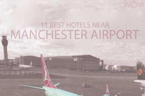 11 Best Hotels Near Manchester Airport
