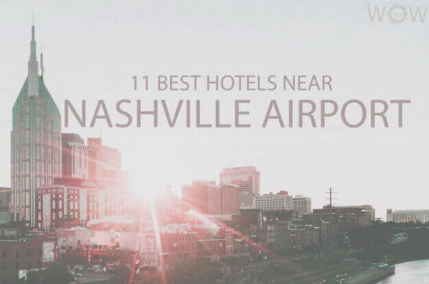 11 Best Hotels Near Nashville Airport