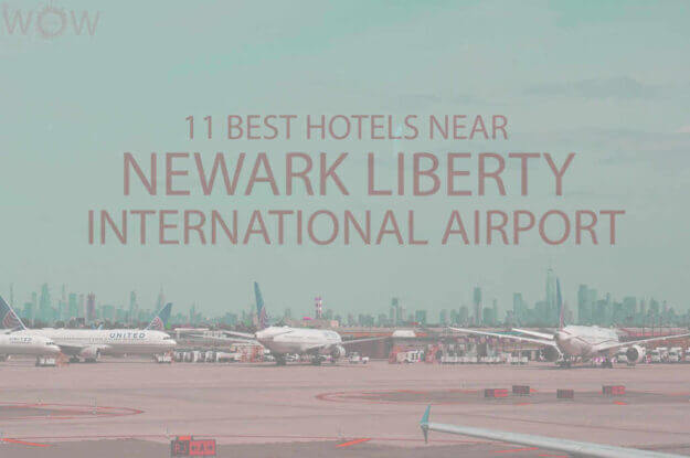 11 Best Hotels Near Newark Liberty International Airport