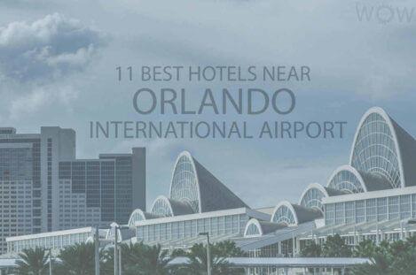 11 Best Hotels Near Orlando International Airport