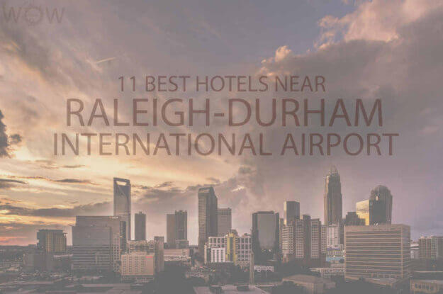 11 Best Hotels Near Raleigh Durham International Airport