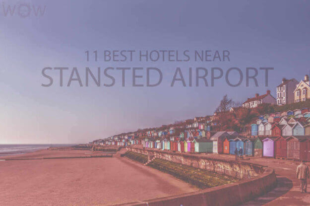11 Best Hotels Near Stansted Airport