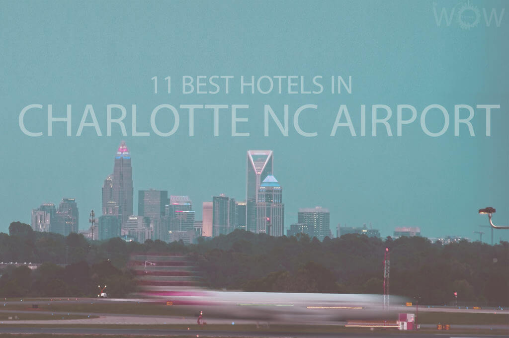 11 Best Hotels in Charlotte NC Airport