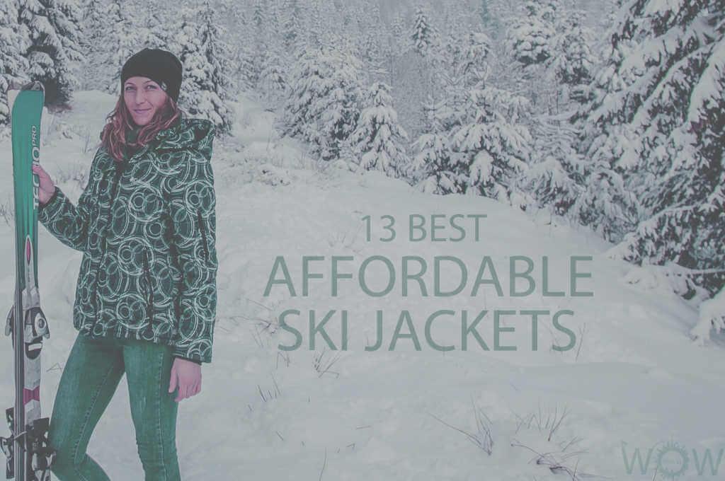 13 Best Affordable Ski Jackets
