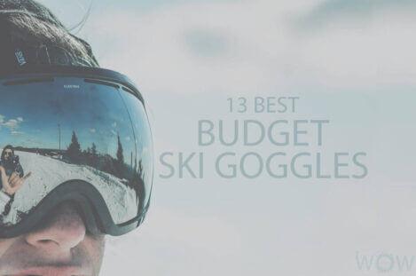 13 Best Budget Ski Goggles
