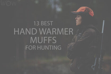 13 Best Hand Warmer Muffs for Hunting