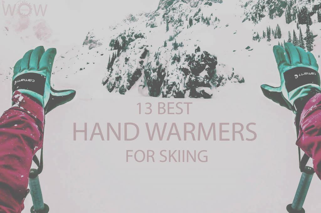 13 Best Hand Warmers for Skiing