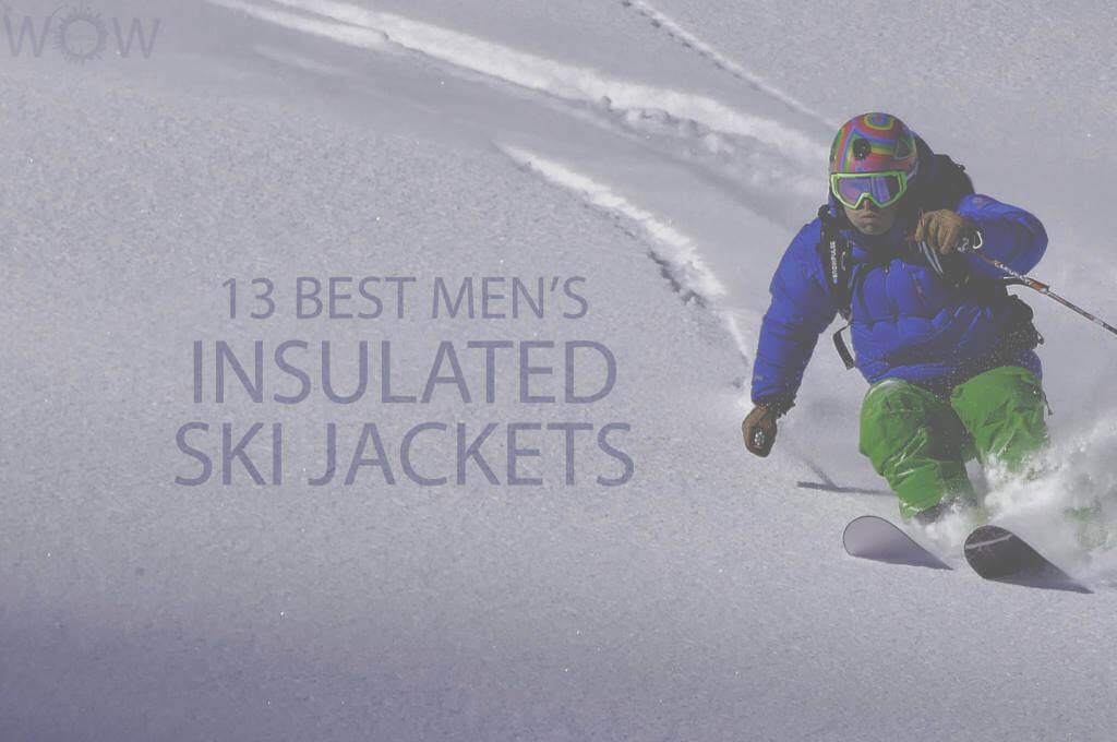 13 Best Men's Insulated Ski Jackets