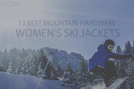 13 Best Mountain Hardwear Women's Ski Jackets