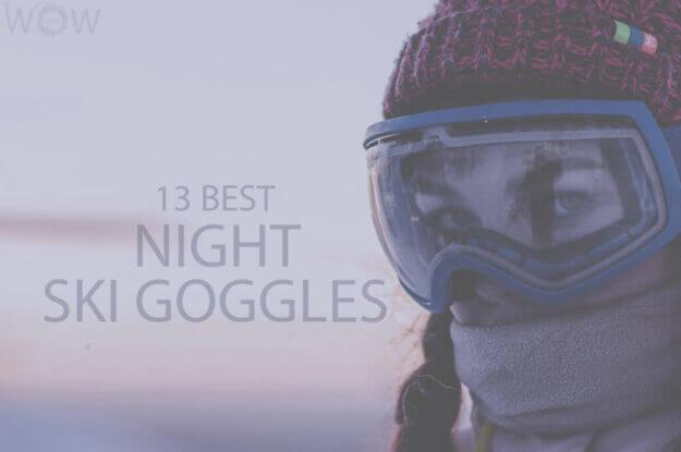 13 Best Night Ski Goggles