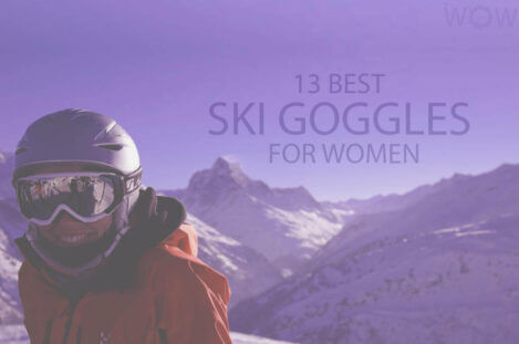 13 Best Ski Goggles for Women