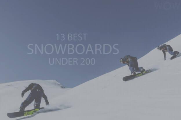 13 Best Snowboards Under 200