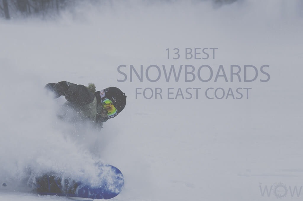 13 Best Snowboards for East Coast