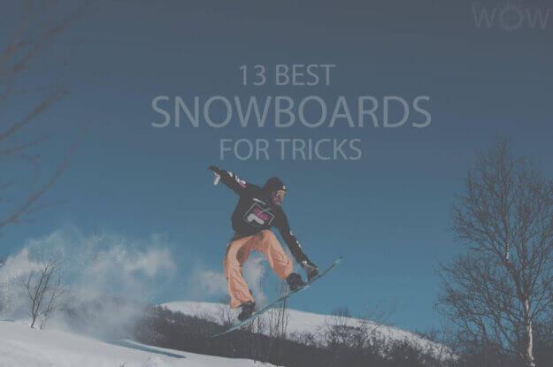13 Best Snowboards for Tricks