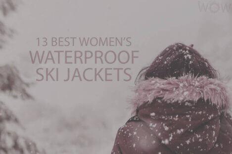 13 Best Women's Waterproof Ski Jackets