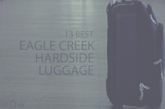 13 Best Eagle Creek Hardside Luggage