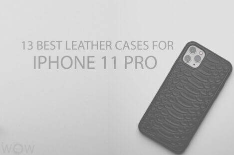 13 Best Leather Cases for iPhone 11 Pro
