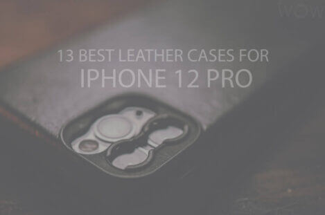 13 Best Leather Cases for iPhone 12 Pro