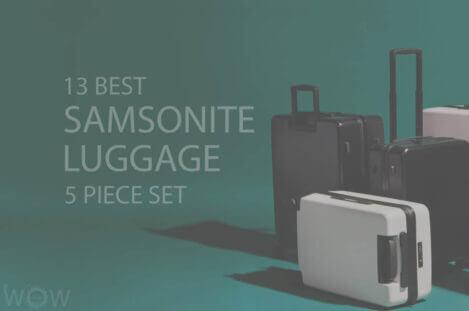13 Best Samsonite Luggage 5 Piece Set