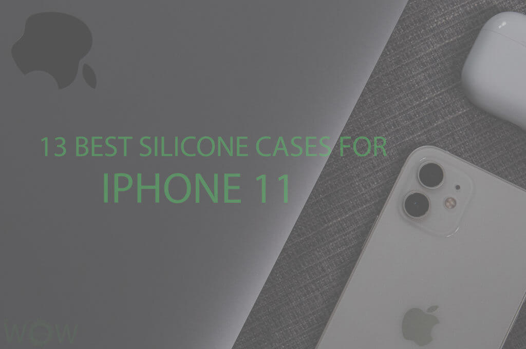 13 Best Silicone Cases for iPhone 11