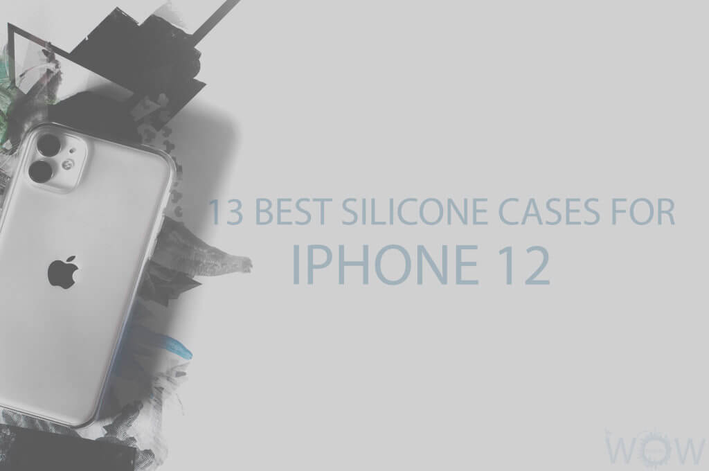 13 Best Silicone Cases for iPhone 12