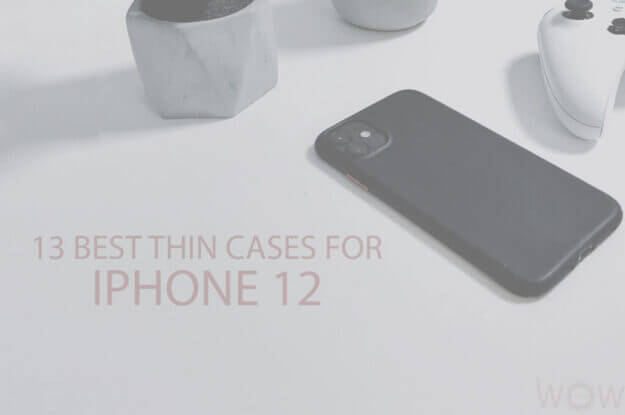 13 Best Thin Cases for iPhone 12