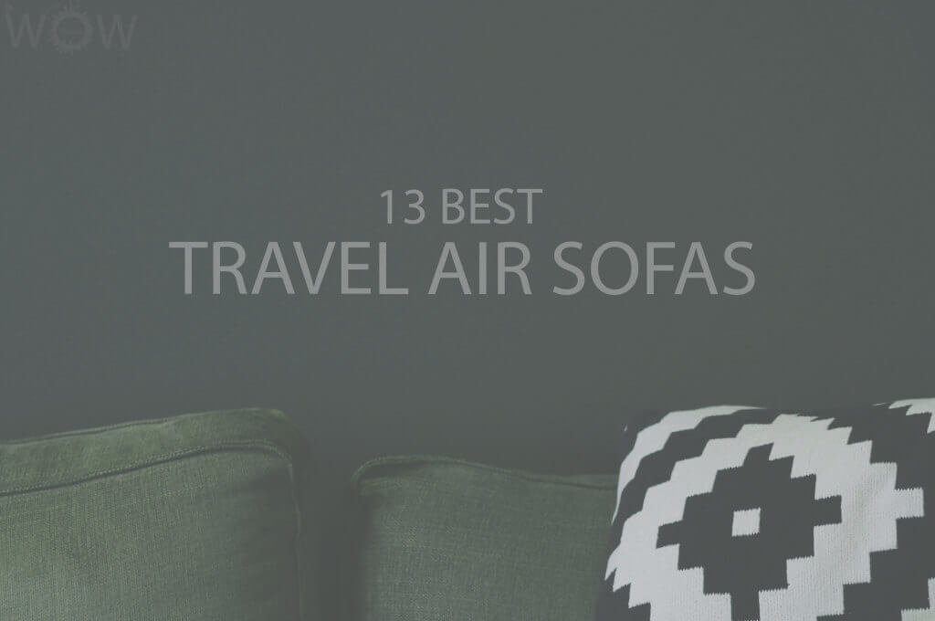 13 Best Travel Air Sofas