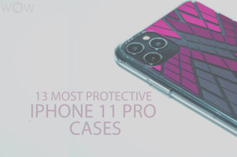 13 Most Protective iPhone 11 Pro Cases