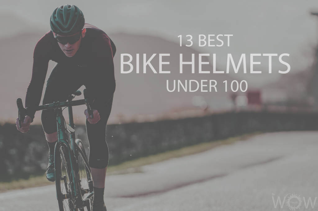 13 Best Bike Helmets under 100
