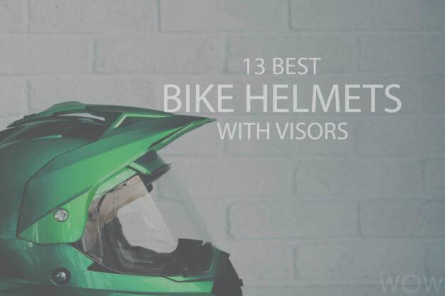 13 Best Bike Helmets with Visors