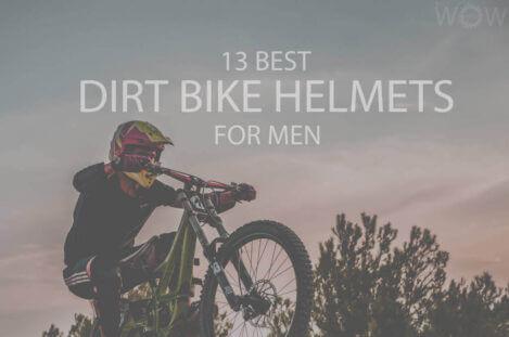 13 Best Dirt Bike Helmets for Men